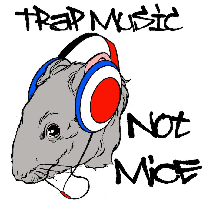 Trap Music, Not Mice magnet artwork by Emiliano Correa