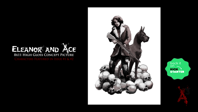 Exclusive Kickstarter (Eleanor and Ace) 8X11 High Gloss Concept Picture: Physical Reward