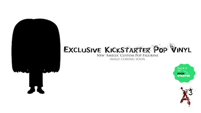 Exclusive Kickstarter (Amelia) Custom Pop Vinyl: Physical Reward