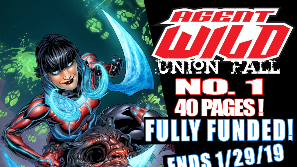 AGENT WILD: Union Fall #1 (of 5) 40 pages!! project video thumbnail