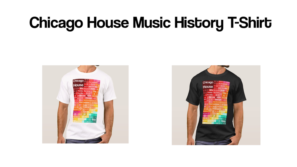 Chicago House Music History T-Shirt