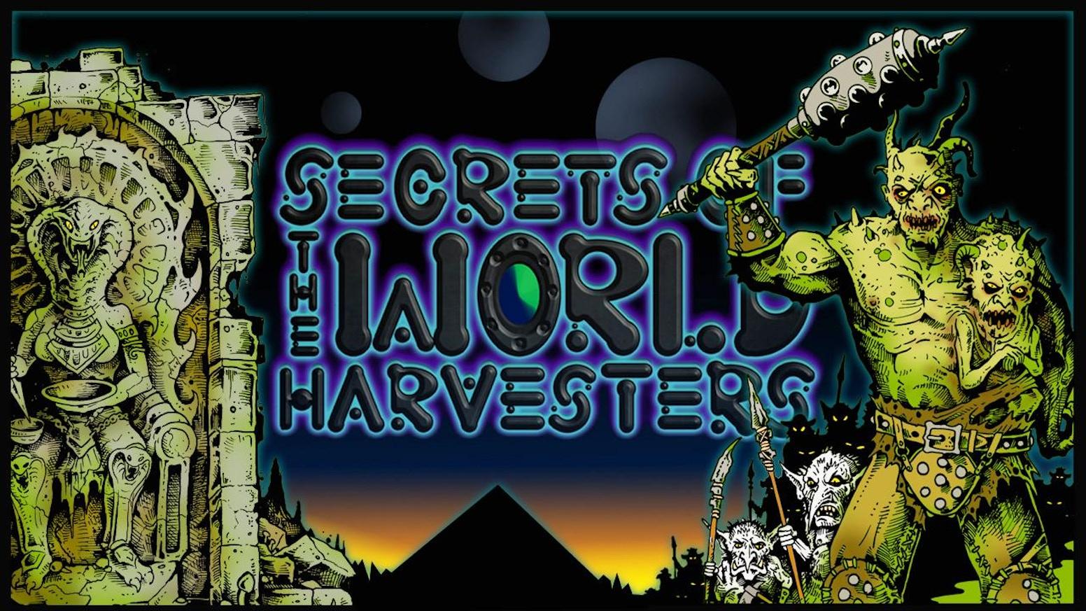 Secrets of the World Harvesters by Scott Swift » Progress