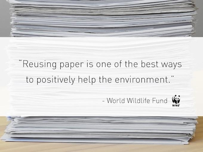 Reuse paper, make a positive impact.