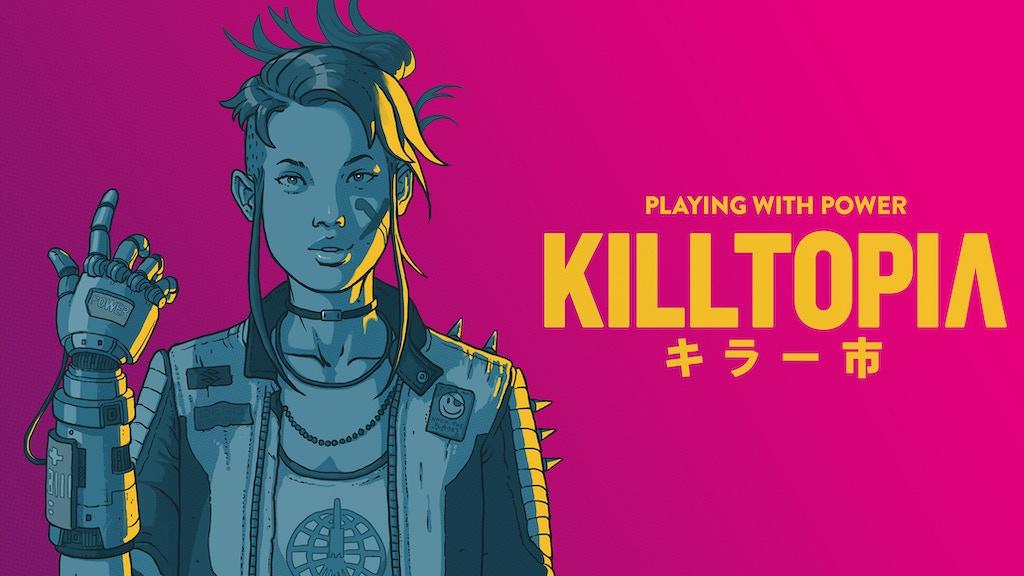 Killtopia #2 project video thumbnail