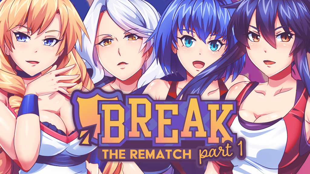 Break: The Rematch Part 1 project video thumbnail