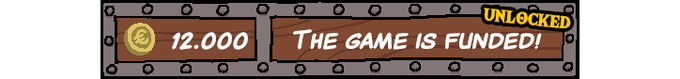 13 602 $ : The game and its main content is funded!
