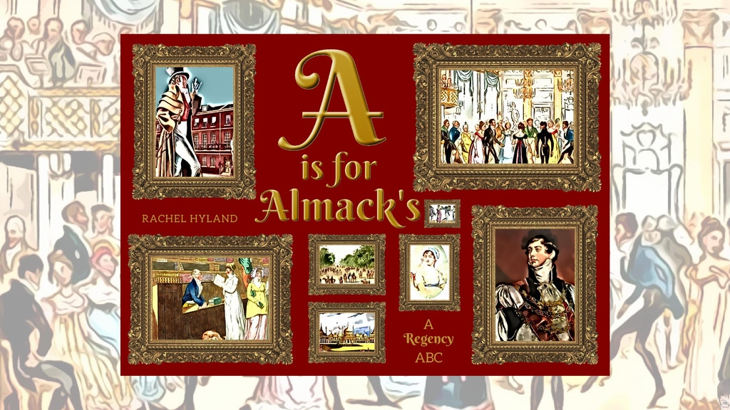 Project image for A is for Almack's – A Regency ABC