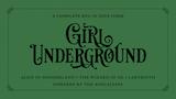 Click here to view Girl Underground — Zine Quest