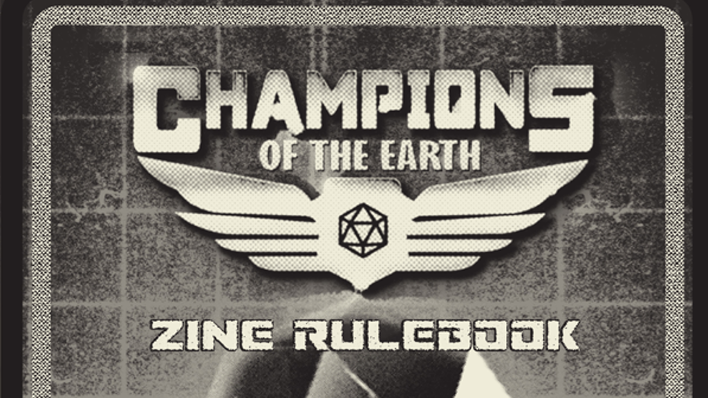 Champions of the Earth: The RPG Zine