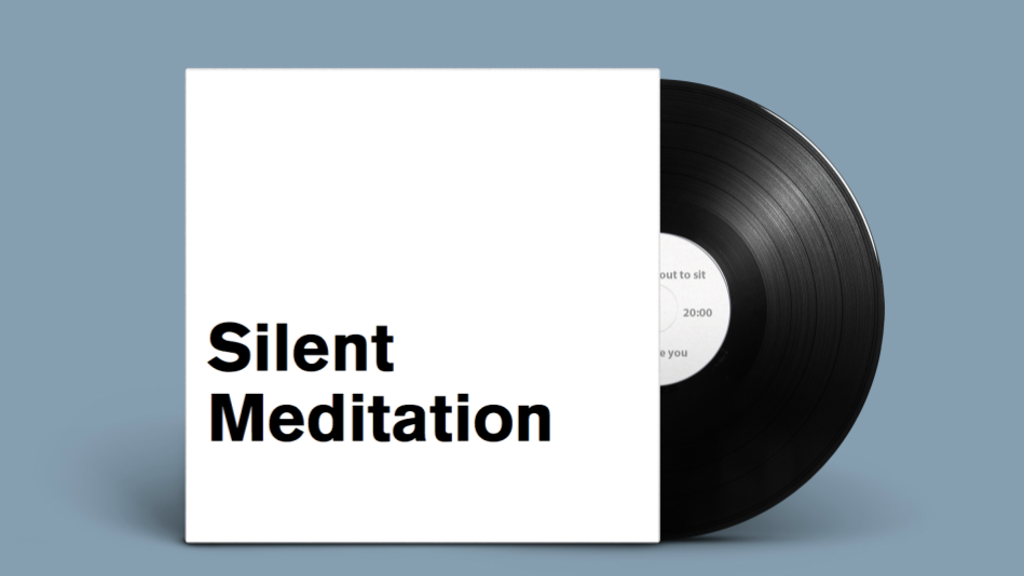 A record with two silent meditations