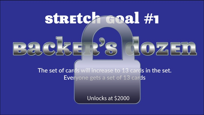 Backer's dozen stretch goal: A 13th card is included with every set.
