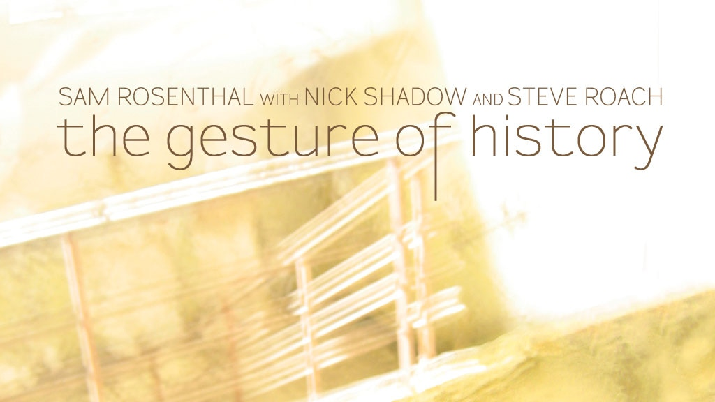 The Gesture of History (CD/LP) project video thumbnail