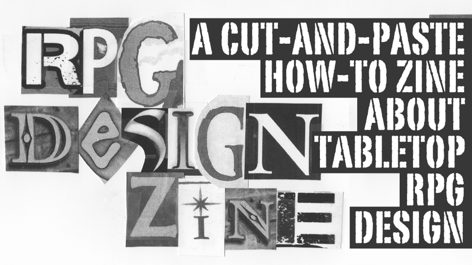 A cut-and-paste zine about game design.