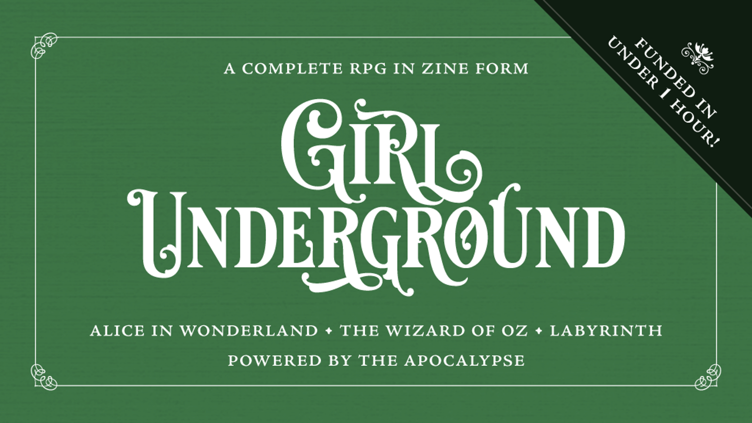 A tabletop RPG about a curious girl in a wondrous world, for telling stories like Alice in Wonderland or The Wizard of Oz.