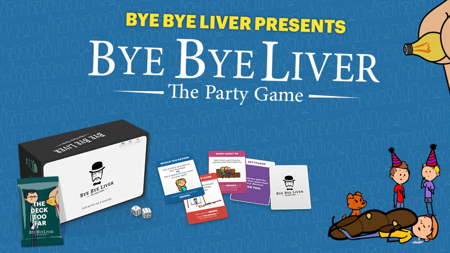 "A card-based drinking game based on the nationwide hit, ""Bye Bye Liver: The Drinking Play."""