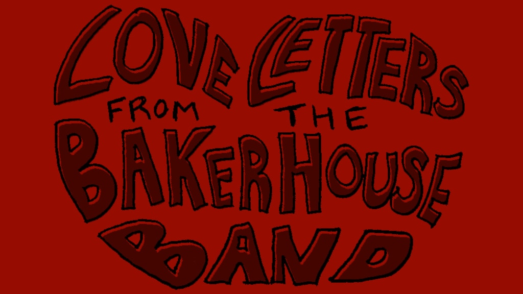 Love Letters from the Baker House Band project video thumbnail