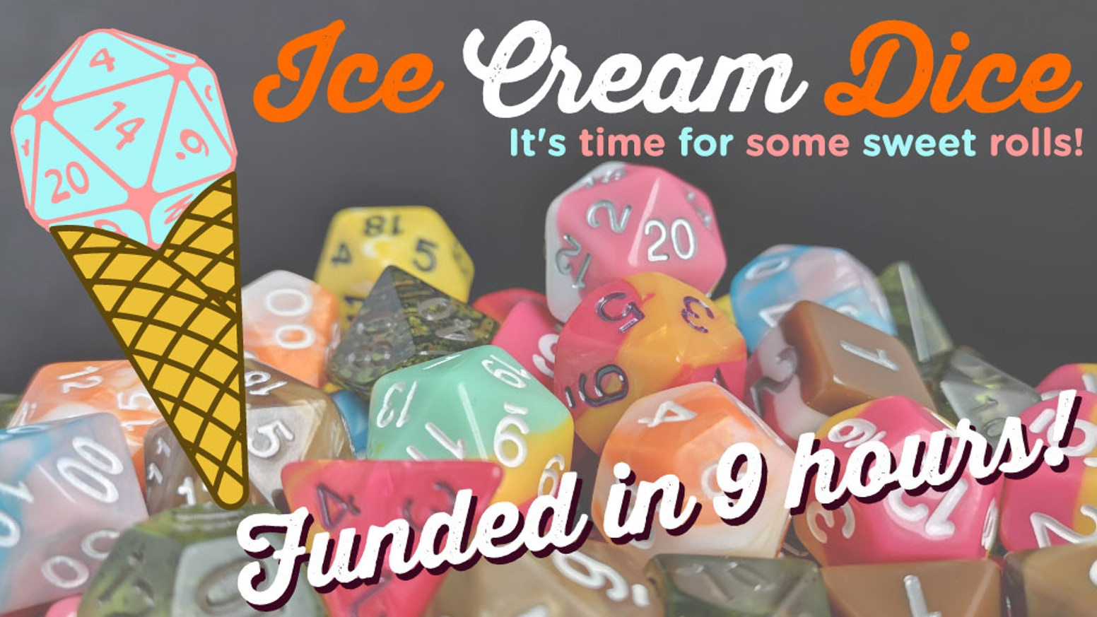 Ice Cream themed dice for your favorite RPG or boardgame. Ice Cream Dice brings your favorite ice cream flavors to your gaming table.