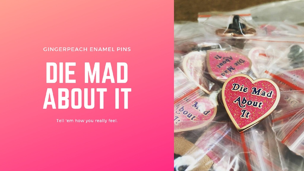 Die Mad About It - Enamel Pins for How You Really Feel