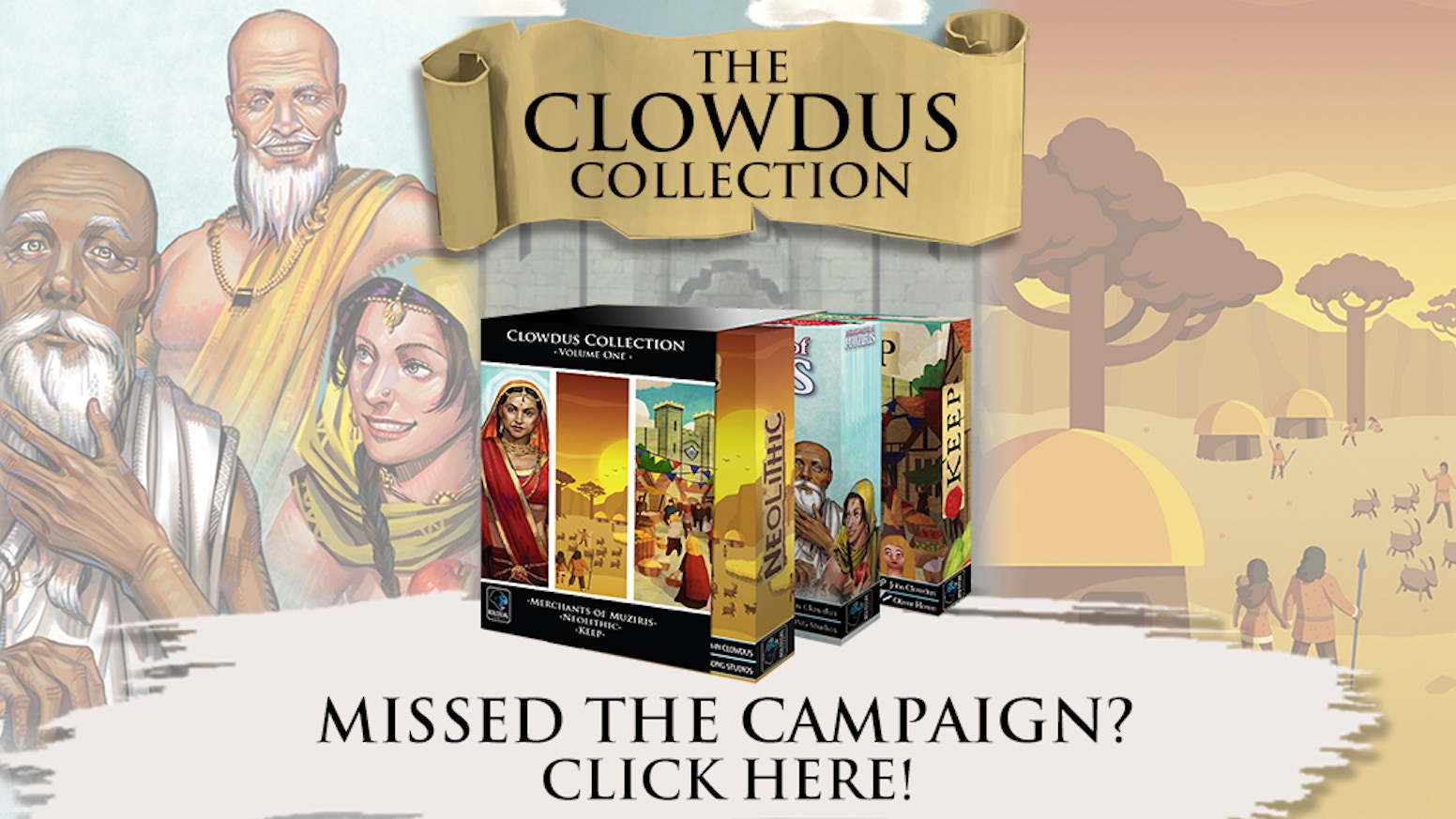 A collection of remastered games from acclaimed designer John Clowdus.  (Merchants of Muziris, Neolithic, & Keep)