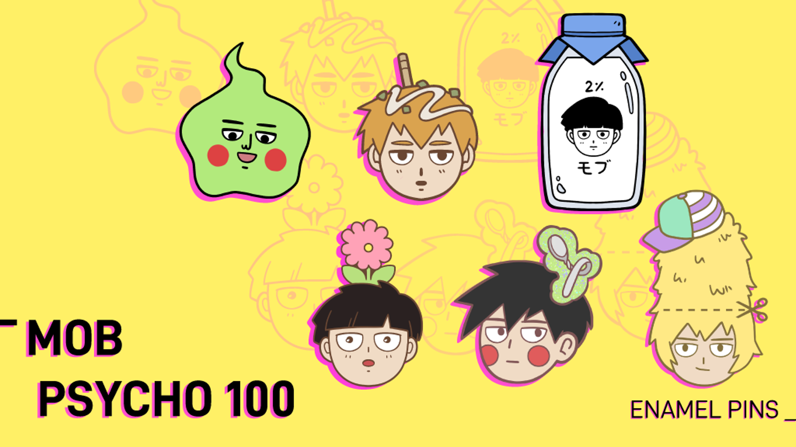 Enamel pins designed based off Mob Psycho 100.