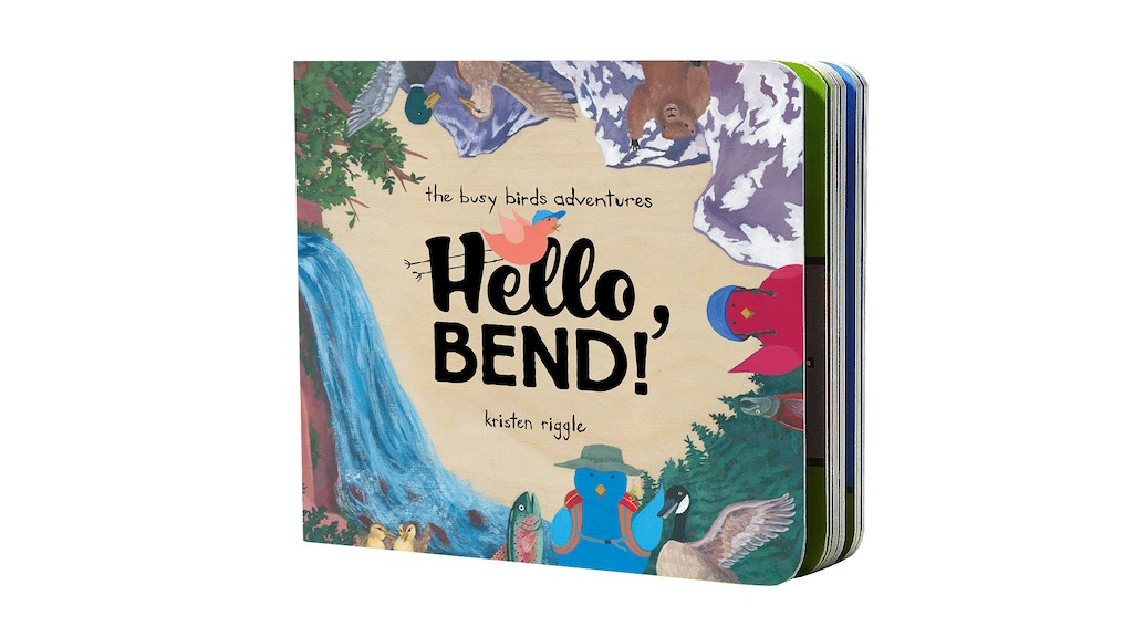 The Busy Birds Adventures: Hello, Bend Children's Board Book project video thumbnail