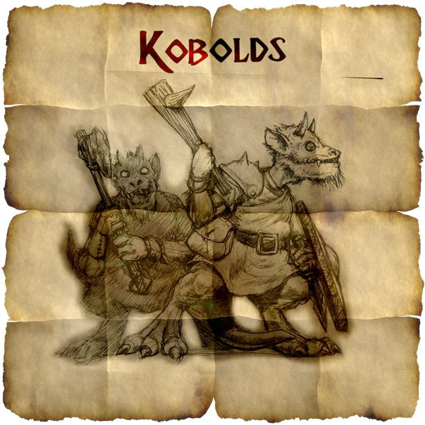 Kobolds. They're are an unavoidable hazard of any underground exploration and are in almost every dungeon. There's not much that can be done about that...apart from slaying them...and stealing all their gold...and booby trapping their bodies...