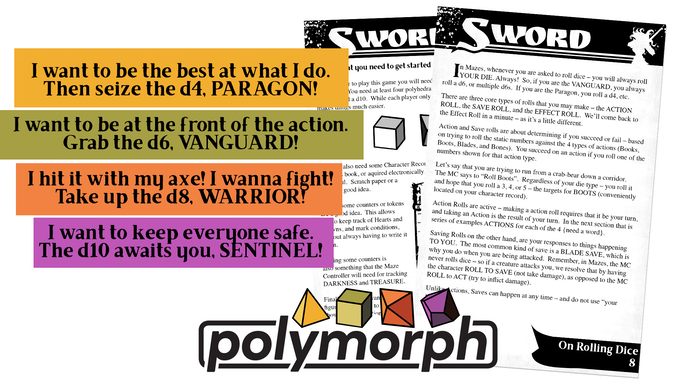MAZES and Polymorph System  use the same YOU ARE A SINGLE DIE mechanic