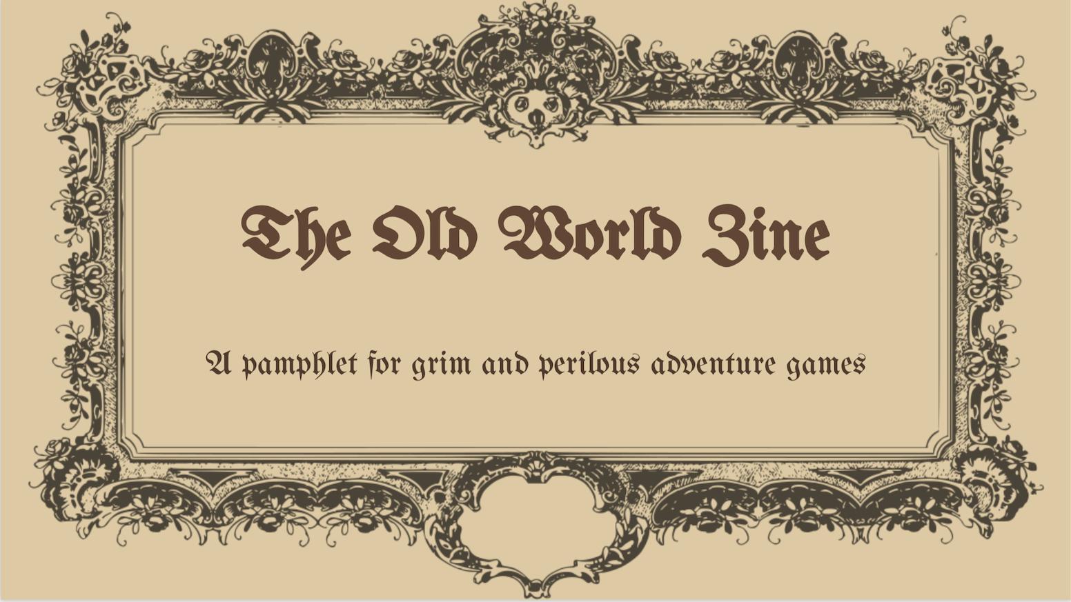 The Old World Zine by David Gallo — Kickstarter