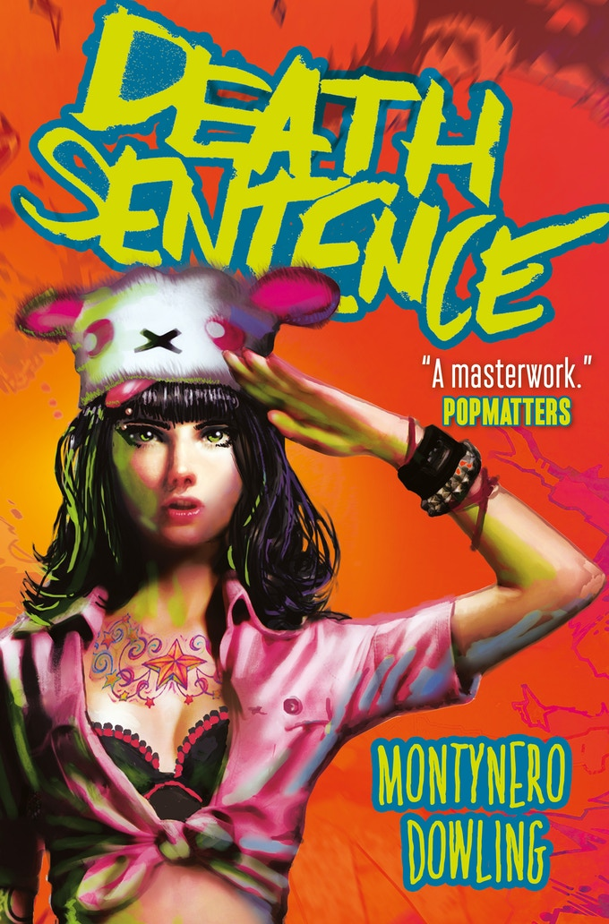 Death Sentence graphic novel by Montynero and Mike Dowling - available from all good comic/book shops and online retailers