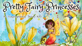 Click here to view Pretty Fairy Princesses: An Unapologetically Dainty RPG