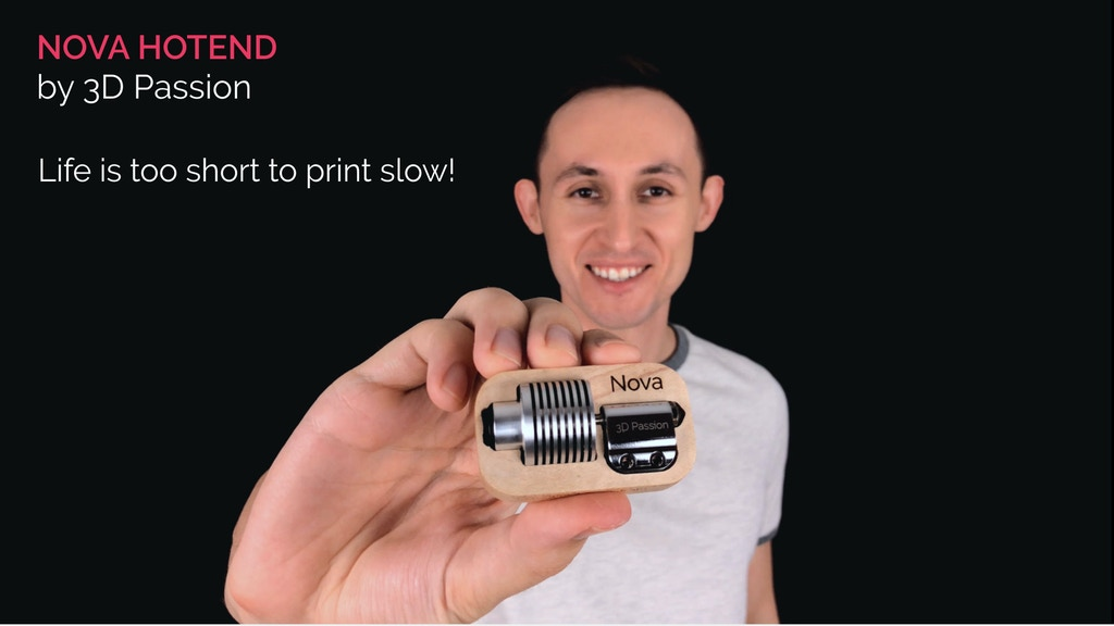 Nova Hotend - life is too short to print slow! project video thumbnail