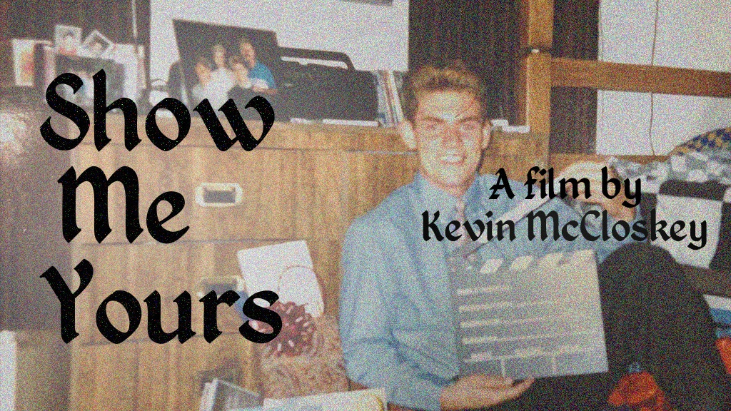 Show Me Yours By Kevin McCloskey