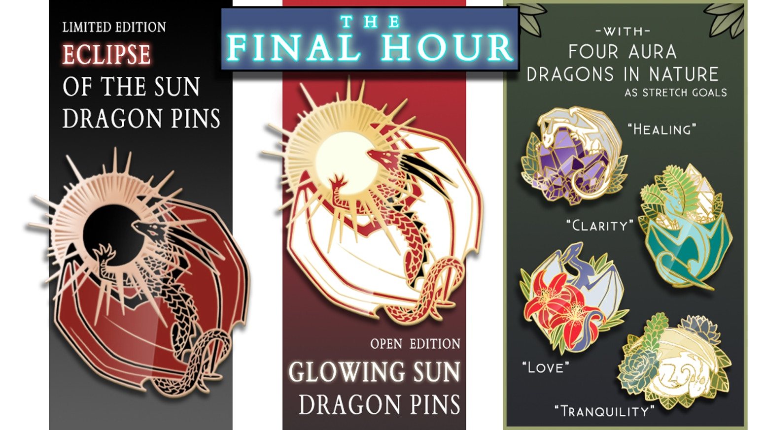 Make 100 Limited Edition Eclipse of the Sun Dragon Enamel Pins with Aura Dragons in Nature