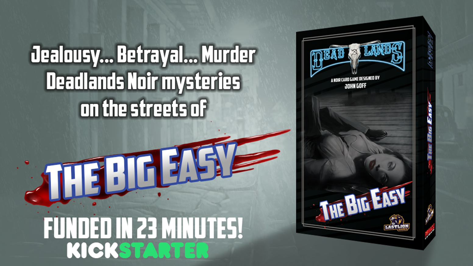 A standalone crime-solving card game for 2-4 players set in the world of Deadlands Noir.