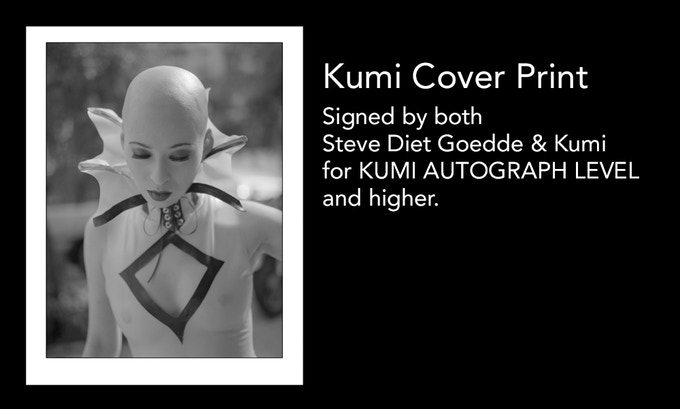 Kumi cover print signed by both Steve & Kumi for KUMI AUTOGRAPH LEVEL and higher.
