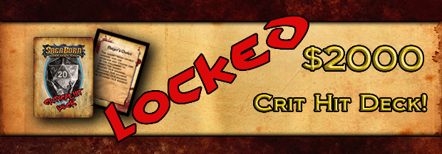 "$2000 - Crit Hit Deck unlocked - Free PDF and ""at cost"" Print Deck available to all backers"
