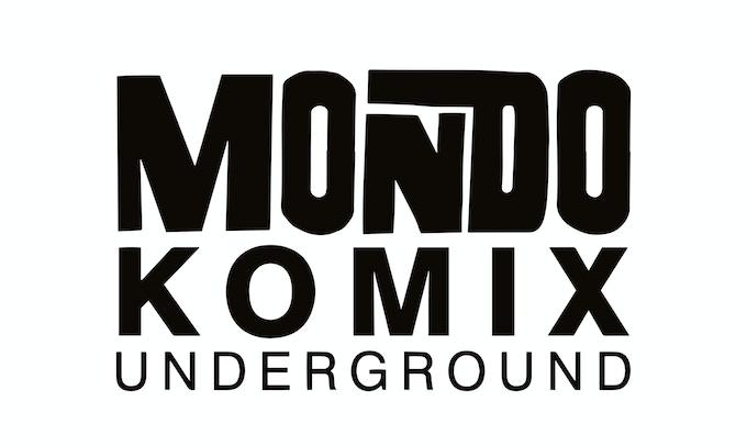 Mondo Komix Underground Presents