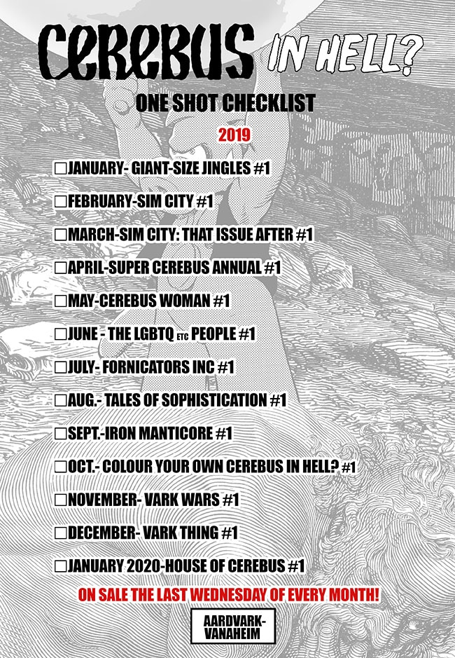 Your 2019 (and a little 2020) Cerebus In Hell? Checklist.  Tell your friends.