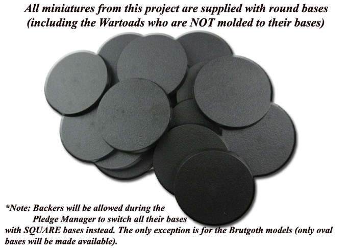 If no indication is made during the Pledge Manager, all miniatures will be supplied with round bases for all models.