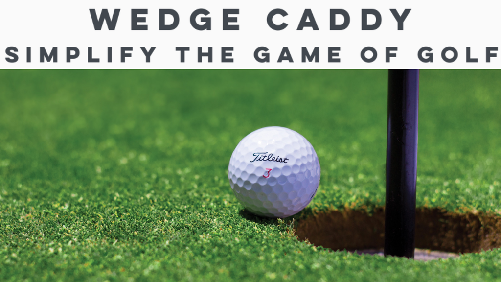 Wedge Caddy - Dial in Your Distances - Golf Simplified