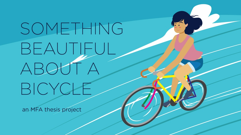 Something Beautiful About A Bicycle project video thumbnail