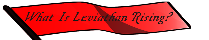 Leviathan Rising: An enlightenment-punk role playing game by Stephen