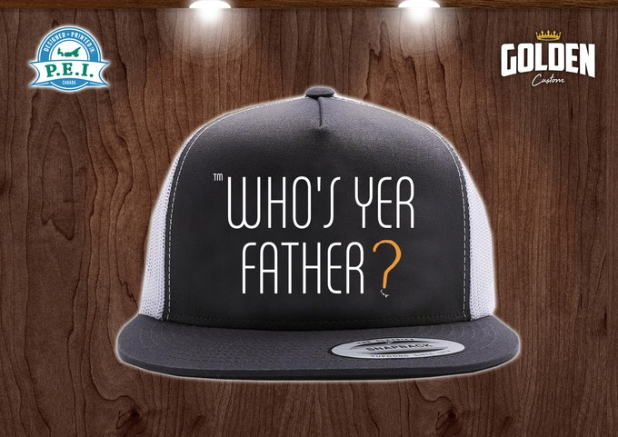 Who's Yer Father? Trucker Hat