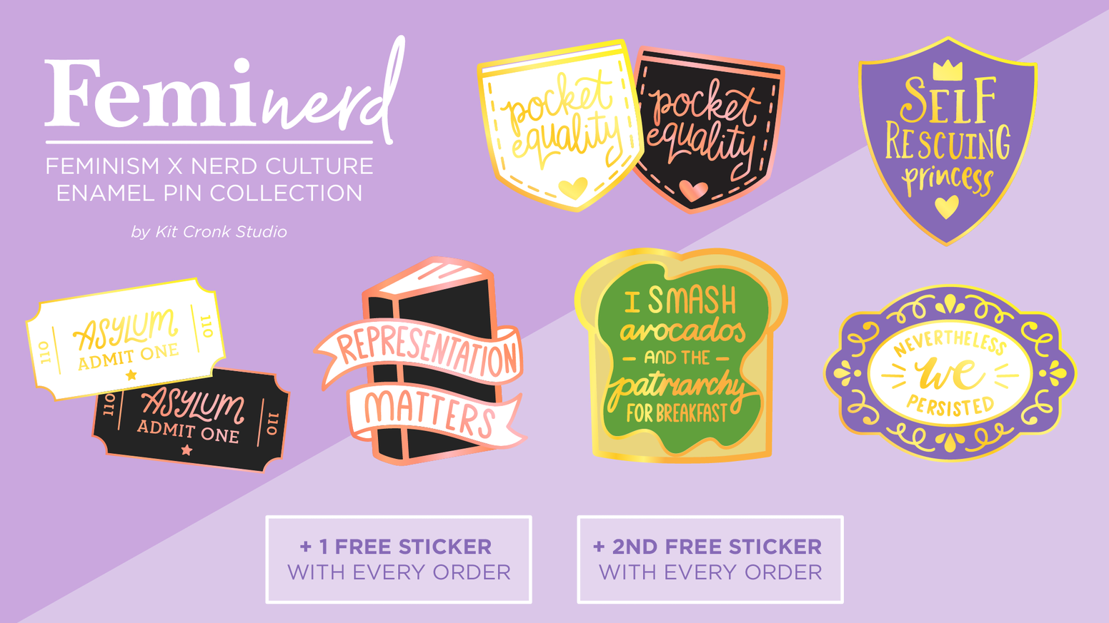 A range of enamel pins inspired by the magical moments where feminism meets with nerd culture.