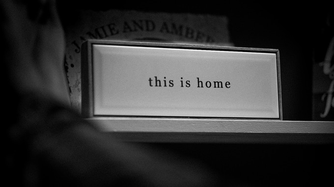 This is Home...