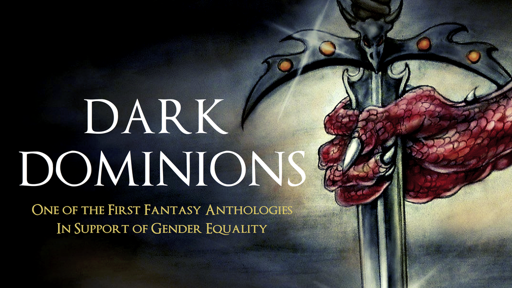 Dark Dominions - A Fantasy Anthology