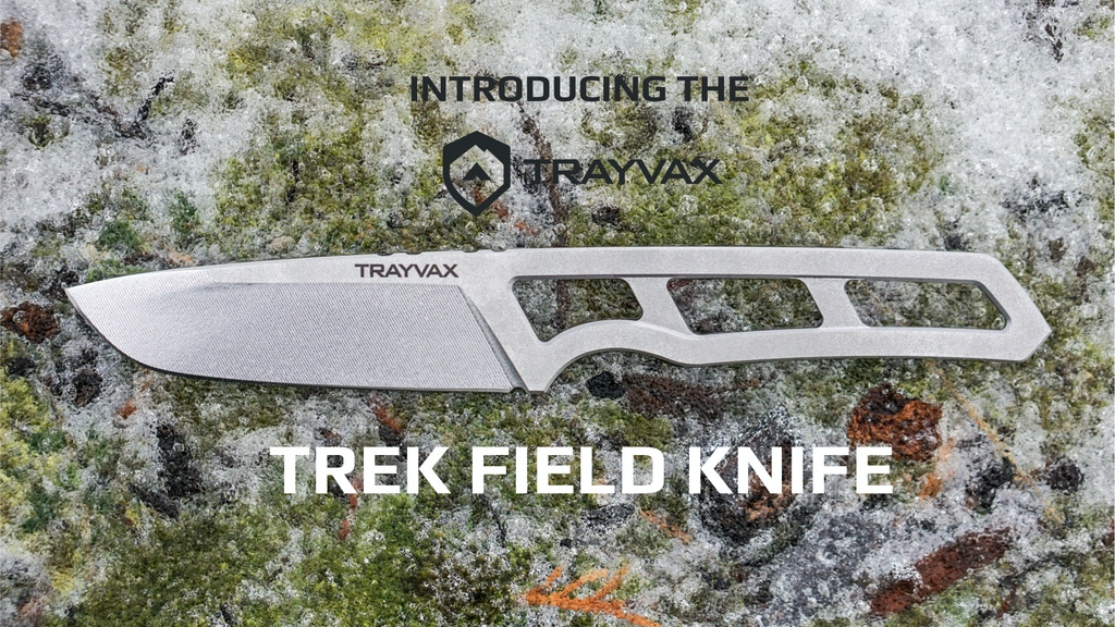 Trayvax Trek Field Knife project video thumbnail