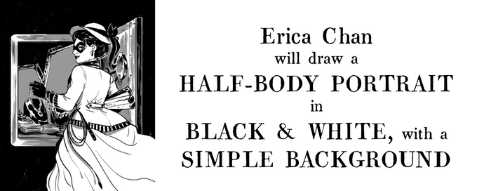 Erica Chan will draw a half-body portrait in black & white, with a simple background (1 slot left!)