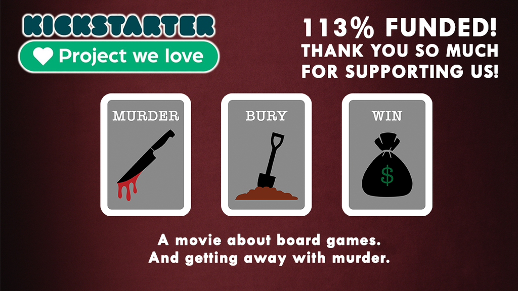 MURDER BURY WIN [feature film & board game] project video thumbnail