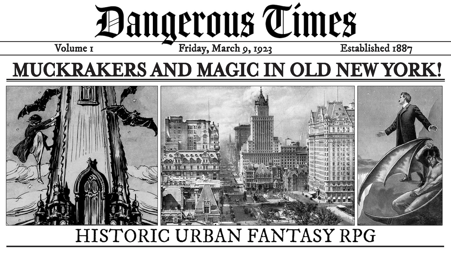 A complete RPG in zine form— Play as intrepid reporters in a 1920s New York filled with speakeasies, crime, and the occult!
